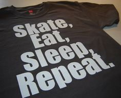 Mens Skateboarding t shirt Sk8 eat sleep repeat guys by geekthings, $14.99.  IM GETTING THIS FOR MY BOYFRIEND FOR CHRISTMAS!