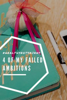 Read more about my failed ambitions here (and feel better about yourself!).