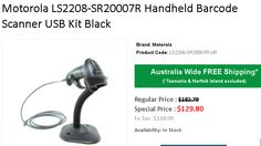 Buy Motorola LS2208-SR20007R Handheld Barcode Scanner USB Kit Black at just $129.80 instead of $182.79. Get FREE Shipping in Australia..!