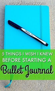 I wish I had known these 5 things before I started my Bullet Journal! I wish I had known these 5 things before I started my Bullet Journal!