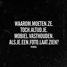 echt he Mj Quotes, Dutch Quotes, Wisdom Quotes, Words Quotes, Wise Words, Best Quotes, Funny Quotes, Inspirational Quotes, Sayings
