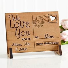 What a unique Mother's Day Gift idea! It's an Engraved Wood Postcard just for Mom or Grandma! You can personalize it with any message and names!