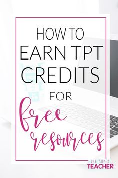 How to Earn TpT Credits for Free Resources - The Super Teacher Teacher Blogs, Teacher Hacks, Everything Preschool, Classroom Hacks, Future Classroom, Family Child Care, Literacy Games, Teaching Numbers, Home Daycare