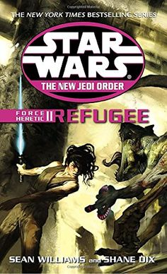 Force Heretic II: Refugee (Star Wars: The New Jedi Order,...