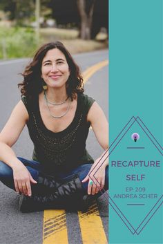 Today's guest on the Recapture Self Podcast goes DEEP with me. Andrea Scher is an artist and an online workshop teacher at Superhero Life and a big believer in the transformative power of creativity. (YES!) We talk about some of life's hardest transitions (miscarriage, stillbirth, divorce), the grief that surfaces as a result, and the soul hygiene that happens through creativity - opening space for gratitude in aftermath. Go listen to this week's not to be missed episode on iTunes, Stitcher,