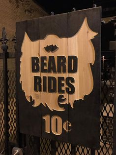 Beard Ride One-sided definition describing the male performer during cunnilingus. Person 1: Who wants a beard ride? Person 2: I do; I want one.  Who doesnt want a beard ride? And now you can give them away for only 10 cents. This rustic sign is precision milled in our 11 sq ft wood shop right here in Denver.   CUSTOM ORDERS Customized orders are always welcome, so if you have another size, color or saying you would like, please contact me. We would love to make something for you!    All of…