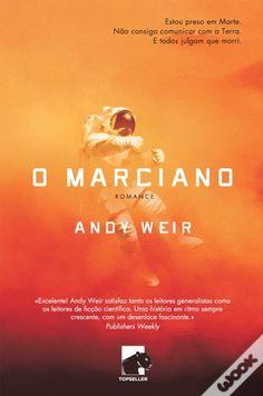 Love Peace and Write: O Marciano de Andy Weir (Wishlist Tag 7#) Sinopse Uma Missão a Marte. Um acidente aparatoso. A luta de um homem pela sobrevivência.  Há exatamente seis dias, o astronauta Mark Watney tornou-se uma das primeiras pessoas a caminhar em Marte. Agora, ele tem a certeza de que vai ser a primeira pessoa a morrer ali.