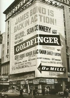 Times Square advertisement for James Bond's Goldfinger 007 New York City Old Pictures, Old Photos, Vintage Photos, Pub Vintage, Vintage New York, Vintage Hollywood, Photographie New York, Times Square, Pop Art