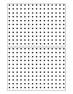 Remember The Dot Game Print Out This Sheet Of Dotted Paper So