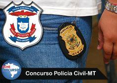 PROF. FÁBIO MADRUGA: Concurso Polícia Civil MT 2017: Edital terá 1.200 ...