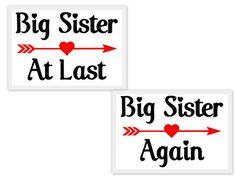 Big Sister Again Big Sister At Last  SVG by LMTEmbroideryDesigns
