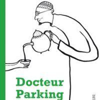 """""""Docteur Parking"""" de Franz Hohler, couverture illustrée par Albertine, coll. Hibouk"""