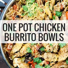Chicken Burrito Bowls packed with chicken beans rice peppers onions and tomatoes that is made in one pot and ready in 30 minutes. These are so good and just 6 Weight Watchers Freestyle SmartPoints Chicken Burrito Bowl, Chicken Burritos, Burrito Bowls, Qdoba Burrito Bowl Recipe, Chicken Taco Soup, Chicken Alfredo, Paleo Recipes, Healthy Dinner Recipes, Cooking Recipes