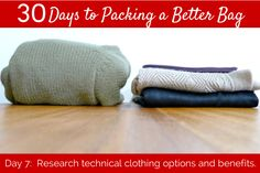 Day 7:  Choose Your Travel Clothing – Technical Gear