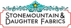 Stonemountain & Daughter Fabrics: Bay Area Fashion & Quilting Fabrics