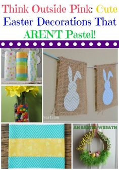 Not a big fan of soft pinks and baby blues? Check out these cute Easter decorations that aren't pastel all about the pastels colors! Think outside pink!