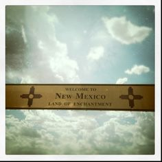 """New Mexico...we call it """"The Land Of Entrapment"""" Didn't trap us though"""