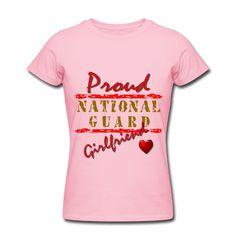 Proud National Guard Girlfriend