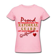 Proud National Guard Girlfriend