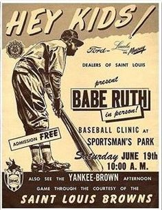 """1948 """"Babe Ruth In Person"""" Promo Ad 66 Years Ago Today - Sportsman's Park, St. Ford-Lincoln and Mercury Dealers of Saint Louis Present Babe Ruth In Person! Baseball Shoes, Baseball Art, Sports Baseball, Baseball Stuff, Baseball Posters, Softball, Babe Ruth, Sports Advertising, Triomphe"""