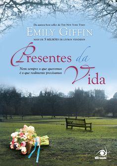 Presentes da Vida – Emily Giffin – #Resenha | O Blog da Mari - Fim surpreende.