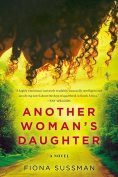 """Another Woman's Daughter by Fiona Sussman. """"Set against the tumultuous background of apartheid South Africa, a powerful and moving debut about family, sacrifice, and discovering what it means to belong. Book Review Sites, Book Reviews, Books To Read, My Books, Fantasy Romance, Penguin Books, How To Better Yourself, Fiction Books, The Book"""