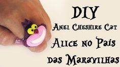 ♠ DIY: Anel Cheshire Cat (Alice no País das Maravilhas) ♠ Ring Alice's in Wonderland Tutorial Polymer Clay