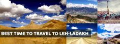 BEST TIME TO TRAVEL TO LEH-LADAKH
