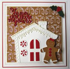 Good morning all! We are starting out today with two die sets; the Gingerbread Man and the From Our House To Yours sets. Shown here together you can see so many possibilities. The Gingerbread Man d