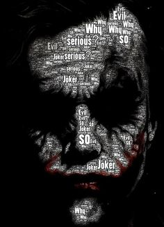 The Joker .. The Dark Knight