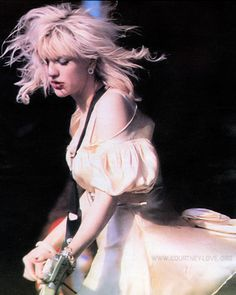 """""""I kind of don't think it's enough at this point for girls to start a band, and be punk. There aren't many girls right now who write really good songs"""". -Courtney Love"""