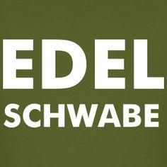 Edel Schwabe | Schwaben-Shop