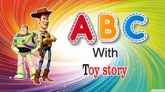 ABC with Toy Story ABC song nursery rhymes - abcdefghijklmnopqrstuvwxyz Alphabet Song For Kids, Alphabet Songs, Abc Songs, Kids Songs, Phonics Song, Nursery Rhymes, Toy Story, Toddlers, Learning