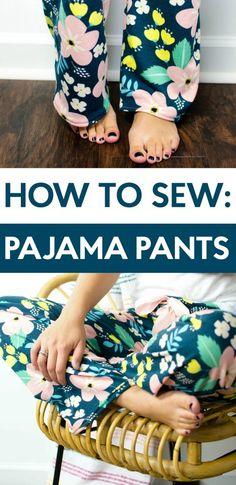 How to Sew Pajama Pa
