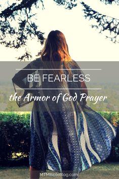 Be Fearless: the Armor of God Prayer #armorofgod