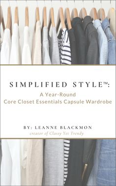 Create a Simplified Style Capsule Wardrobe: 10 Outfits Simplified Style – A Year-Round Core Closet Essentials Capsule Wardrobe – Favoritt motetips 10 Item Wardrobe, Capsule Wardrobe Mom, Build A Wardrobe, Wardrobe Closet, Teacher Wardrobe, Teacher Clothes, Wardrobe Ideas, Spring Outfits Classy, Mom Outfits