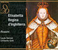 Rossini: Elisabetta, Regina d'Inghilterra [CD]