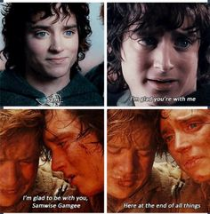 Frodo and Sam. I choke up every time.Ever. Single. Time.
