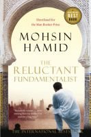 The Reluctant Fundamentalist, by Mohsin Hamid.
