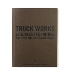 Truck Works, 57 Stories on Furniture