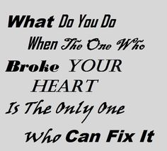 Fixing A Broken Heart Quotes. QuotesGram