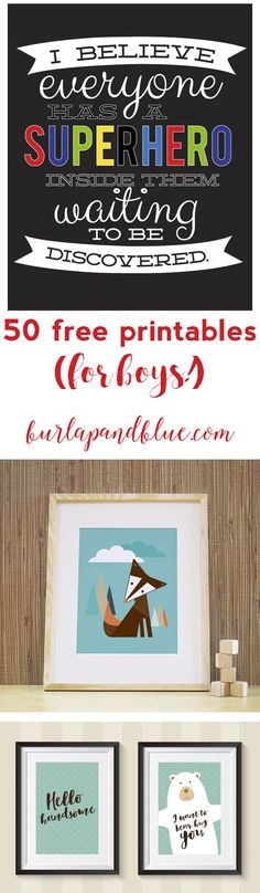 50 free printables for boys...sharing free printable art perfect for boys rooms, nurseries, baby shower decor and more. Free art for every style and color scheme...