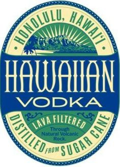 One of the newest spirits to be distilled in Hawai'i is Hawaiian Vodka,