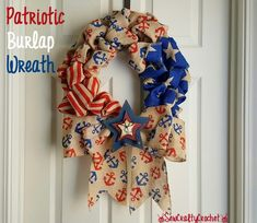 I realized today that Independence Day is just around the corner, so I put together a patriotic wreath using some burlap I picked up at the ...