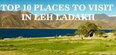 The must go places in Ladakh that cannot be missed