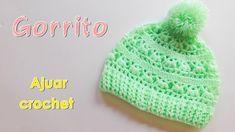 Patron Ajuar  Gorro para bebe a crochet -ganchillo - YouTube Gorro De  Crochê 25b84248e05
