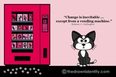 CHANGE IS - A humongous collection of my illustrated inspirational quotes to brighten even the darkest of days :) Under Construction, Inevitable, The Darkest, Identity, Inspirational Quotes, Change, Day, Illustration, Projects