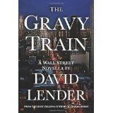 The Gravy Train (Paperback)By David Lender