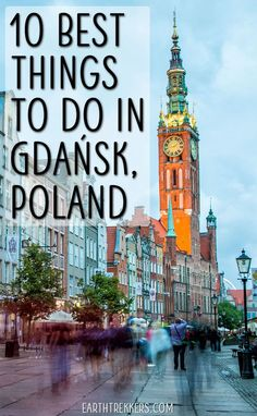 Best things to do in Gdansk, Poland. Includes recommendations of where to stay and where to eat. #gdansk #poland #europe #travel