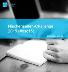 Vorstellung der Nischenseiten-Challenge 2015 (#nsc15) - Cyano-Web.de